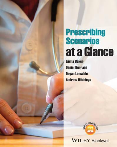 Prescribing Scenarios at a Glance - At a Glance (Paperback)