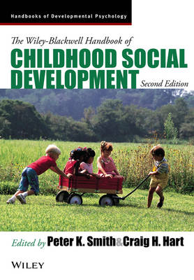 The Wiley-blackwell Handbook of Childhood Social Development 2E - Blackwell Handbooks of Developmental Psychology (Paperback)