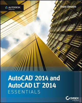AutoCAD and AutoCAD LT Essentials 2014: Autodesk Official Press (Paperback)