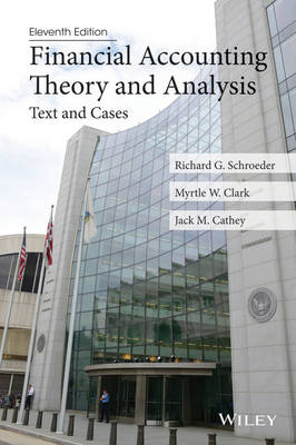 Financial Accounting Theory and Analysis: Text and Cases (Paperback)