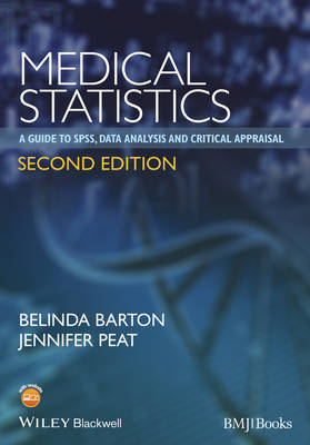 Medical Statistics: A Guide to SPSS, Data Analysis and Critical Appraisal (Paperback)