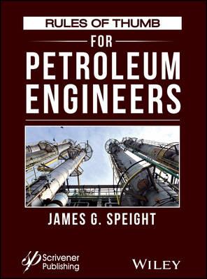 Rules of Thumb for Petroleum Engineers (Hardback)