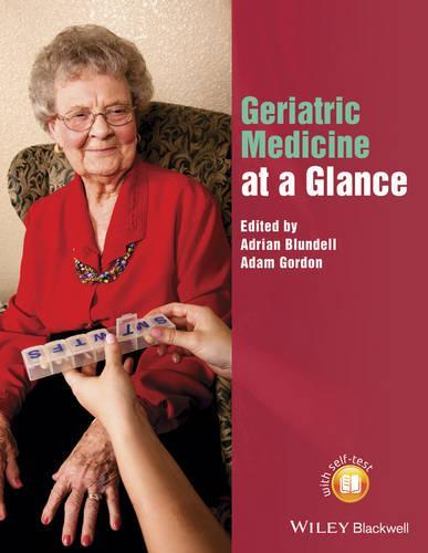 Geriatric Medicine at a Glance - At a Glance (Paperback)