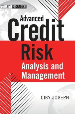 Advanced Credit Risk - Analysis and Management - The Wiley Finance Series (Hardback)
