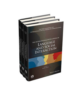 The International Encyclopedia of Language and Social Interaction - ICAZ - Wiley Blackwell-ICA International Encyclopedias of Communication (Hardback)
