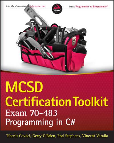 MCSD Certification Toolkit (Exam 70-483): Programming in C# (Paperback)