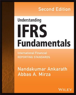 Understanding IFRS Fundamentals: International Financial Reporting Standards - Wiley Regulatory Reporting (Paperback)