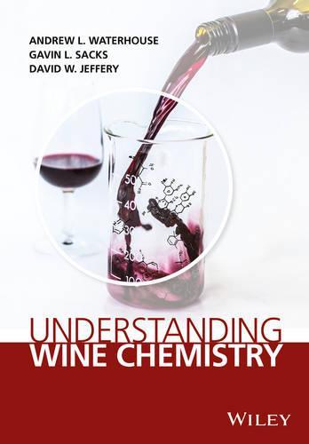 Understanding Wine Chemistry (Hardback)