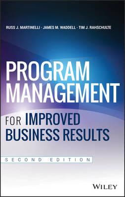 Program Management for Improved Business Results (Hardback)