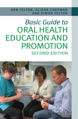 Basic Guide to Oral Health Education and Promotion - Basic Guide Dentistry Series (Paperback)