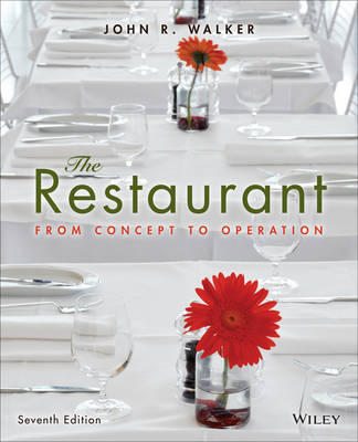 The Restaurant: From Concept to Operation (Hardback)