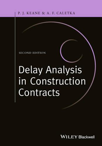 Delay Analysis in Construction Contracts (Hardback)