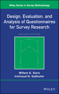 Design, Evaluation, and Analysis of Questionnaires for Survey Research - Wiley Series in Survey Methodology (Hardback)