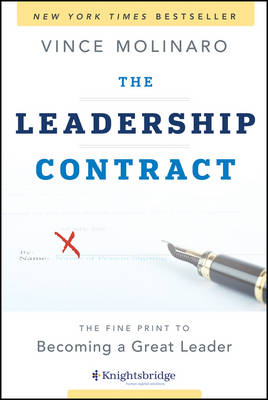 The Leadership Contract: The Fine Print to Becoming a Great Leader (Hardback)