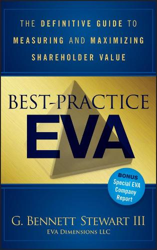 Best-Practice EVA: The Definitive Guide to Measuring and Maximizing Shareholder Value - Wiley Finance (Hardback)