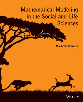 Mathematical Modeling in the Social and Life Sciences (Paperback)