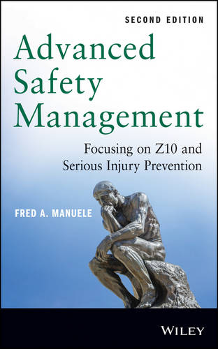 Advanced Safety Management: Focusing on Z10 and Serious Injury Prevention (Hardback)