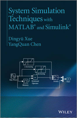 System Simulation Techniques with MATLAB and Simulink (Hardback)