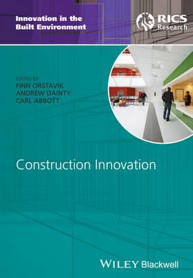 Construction Innovation - Innovation in the Built Environment (Hardback)