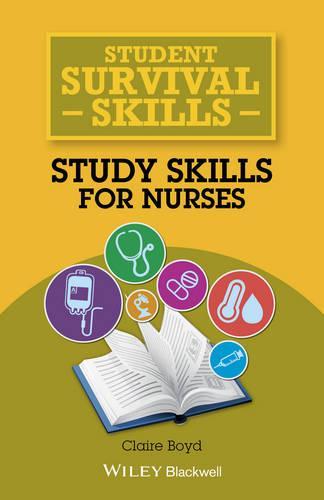 Study Skills for Nurses - Student Survival Skills (Paperback)