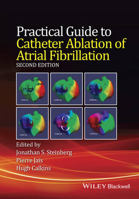 Practical Guide to Catheter Ablation of Atrial Fibrillation (Hardback)