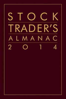 Stock Trader's Almanac 2014 - Almanac Investor Series (Hardback)