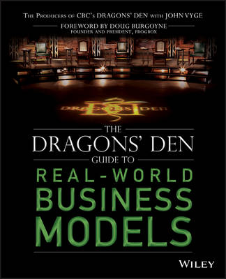 The Dragons' Den Guide to Real-World Business Models (Paperback)