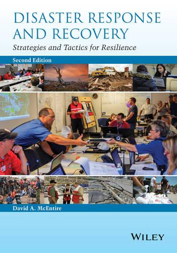 Disaster Response and Recovery: Strategies and Tactics for Resilience (Paperback)