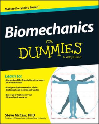 Biomechanics For Dummies (Paperback)