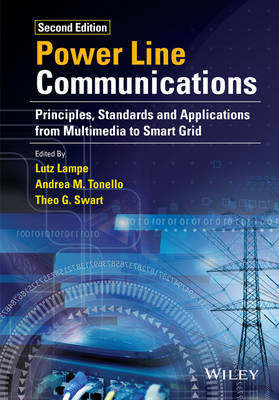 Power Line Communications: Principles, Standards and Applications from Multimedia to Smart Grid (Hardback)