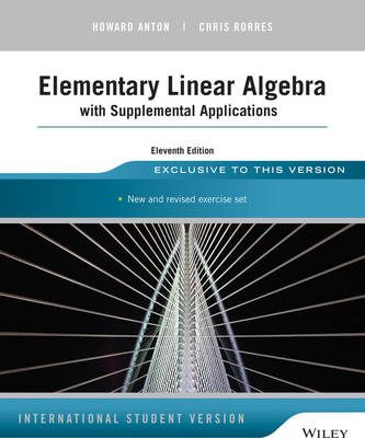 Elementary Linear Algebra with Supplemental Applications (Paperback)