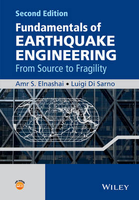 Fundamentals of Earthquake Engineering: From Source to Fragility (Hardback)
