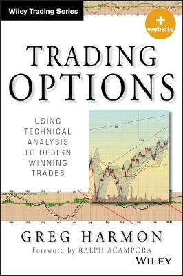 Trading Options: Using Technical Analysis to Design Winning Trades + Website - Wiley Trading (Hardback)