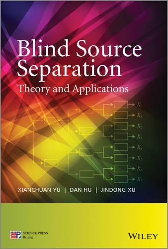 Blind Source Separation: Theory and Applications (Hardback)