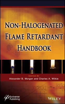 The Non-halogenated Flame Retardant Handbook (Hardback)