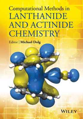 Computational Methods in Lanthanide and Actinide Chemistry (Hardback)