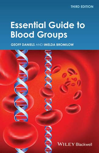 Essential Guide to Blood Groups 3E (Paperback)