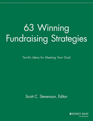 63 Winning Fundraising Strategies: Terrific Ideas for Meeting Your Goal - Successful Fundraising (Paperback)