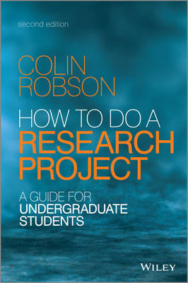 How to Do a Research Project 2E - a Guide for Undergraduate Students (Paperback)