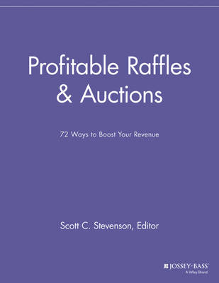 Profitable Raffles and Auctions: 72 Ways to Boost Your Revenue - Special Events Galore (Paperback)