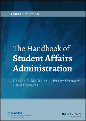 The Handbook of Student Affairs Administration (Hardback)