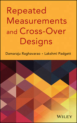 Repeated Measurements and Cross-Over Designs (Hardback)