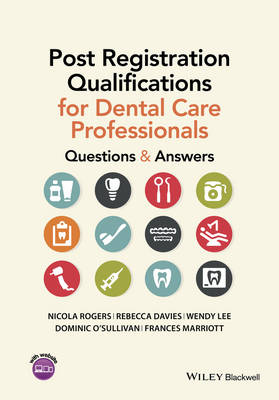 Post Registration Qualifications for Dental Care Professionals: Questions and Answers (Paperback)