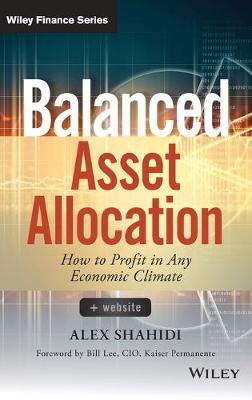 Balanced Asset Allocation + Website: How to Profit in Any Economic Climate - Wiley Finance (Hardback)