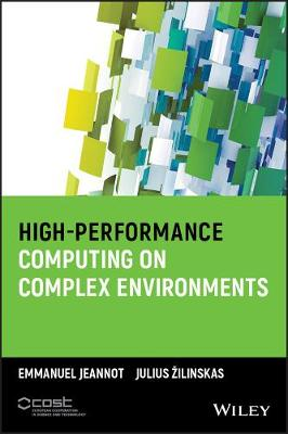 High-Performance Computing on Complex Environments - Wiley Series on Parallel and Distributed Computing (Hardback)