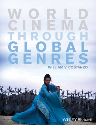 World Cinema through Global Genres (Paperback)