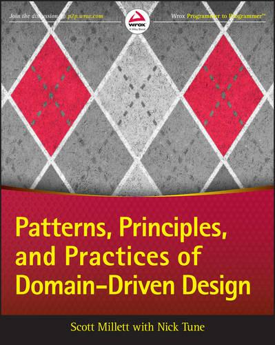 Patterns, Principles, and Practices of Domain-Driven Design (Paperback)