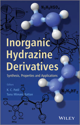 Inorganic Hydrazine Derivatives: Preparation and Applications: Synthesis, Properties and Applications (Hardback)