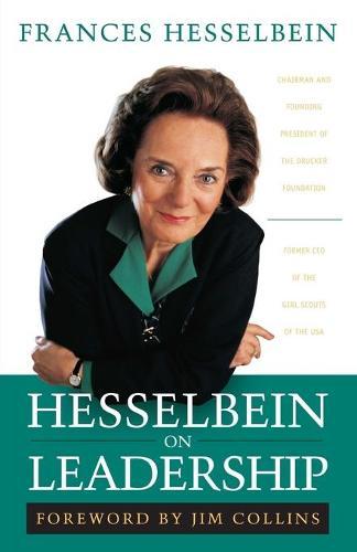 Hesselbein on Leadership - J-B Leader to Leader Institute/PF Drucker Foundation (Paperback)