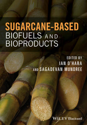 Sugarcane-based Biofuels and Bioproducts (Hardback)